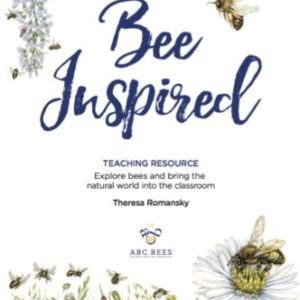 Bee Inspired: Teachers Resource