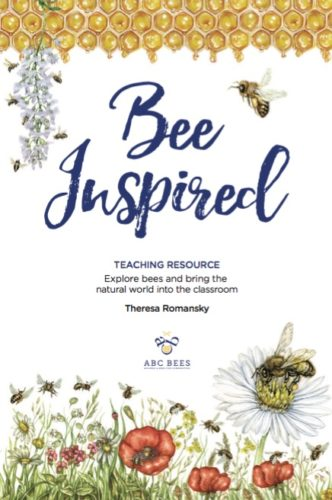 BEE INSPIRED: TEACHING RESOURCE